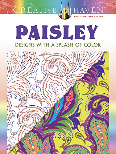 Creative Haven Paisley Designs with a Splash of Color (Adult Coloring) [Noble, Marty] (Tapa Blanda)