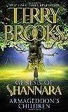 Armageddon's Children (The Genesis of Shannara, Book 1)