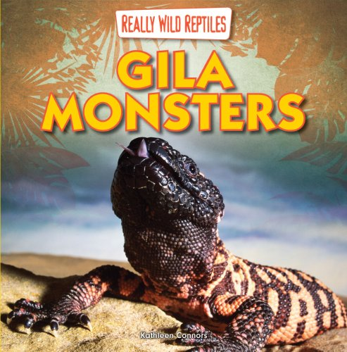 Gila Monsters (Really Wild Reptiles)