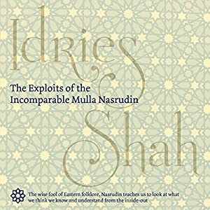 The Exploits of the Incomparable Mulla Nasrudin Hörbuch