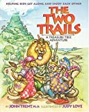 The Two Trails, John T. Trent, 0849914507