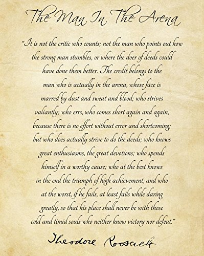 graphic about Man in the Arena Free Printable called The Guy inside of the Arena by way of Theodore Roosevelt 8x10 Print