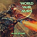 World War Mars Audiobook by Isaac Stone Narrated by Persephone Rose