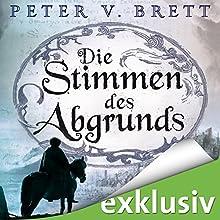 Die Stimmen des Abgrundes (Demon Zyklus 6) Hörbuch von Peter V. Brett Gesprochen von: Jürgen Holdorf