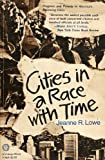 img - for Cities In a Race with Time Progress and Poverty in America's Renewing Cities book / textbook / text book