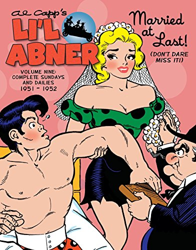(Li'l Abner: The Complete Dailies and Color Sundays, Vol. 9: 1951-1952)