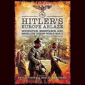 Hitler's Europe Ablaze Audiobook