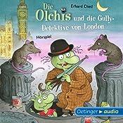 Die Olchis und die Gully-Detektive von London | Erhard Dietl