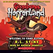 Goosebumps Horrorland, Book 9: Welcome to Camp Slither | R. L. Stine