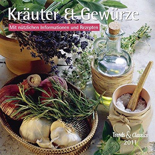 Kräuter & Gewürze - T & C-Kalender 2011