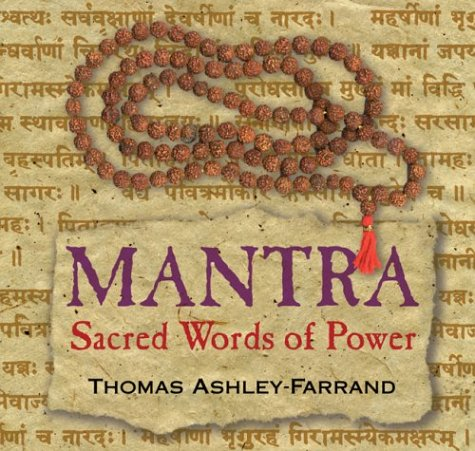 Mantra: Sacred Words of Power by Sounds True, Incorporated