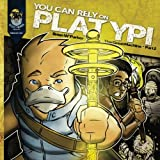 You Can Rely On Platypi: Book 2: The Hammer (You Can Rely On Platypi: The Great Machine) (Volume 2)