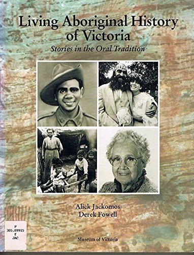 Living Aboriginal History of Victoria: Stories in the Oral Tradition