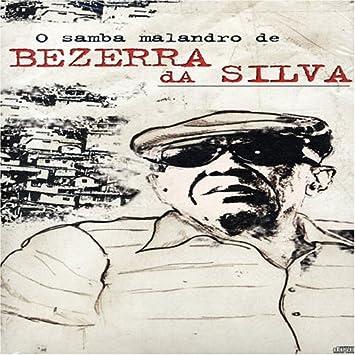SAMBA MALANDRO DE GRATIS DOWNLOAD CD SILVA BEZERRA GRÁTIS O DA