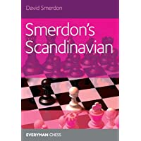 Smerdon's Scandinavian: A complete attacking repertoire for Black after 1e4 d5