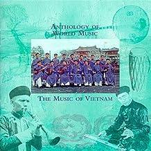 Anthology Of World Music: The Music Of Vietnam
