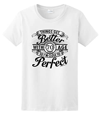 Birthday Gifts For All 70th Better With Age Perfect Ladies T Shirt Small White