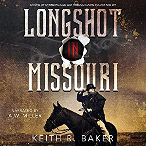 Longshot in Missouri Audiobook