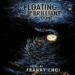 Floating, Brilliant, Gone | Franny Choi