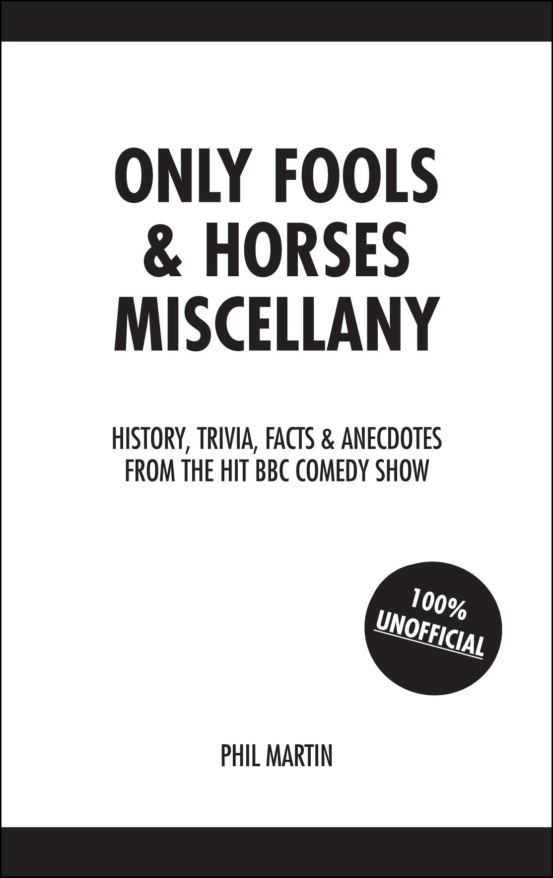 Download Only Fools and Horses Miscellany: History, Trivia, Facts & Anecdotes from the Hit BBC Comedy Show PDF