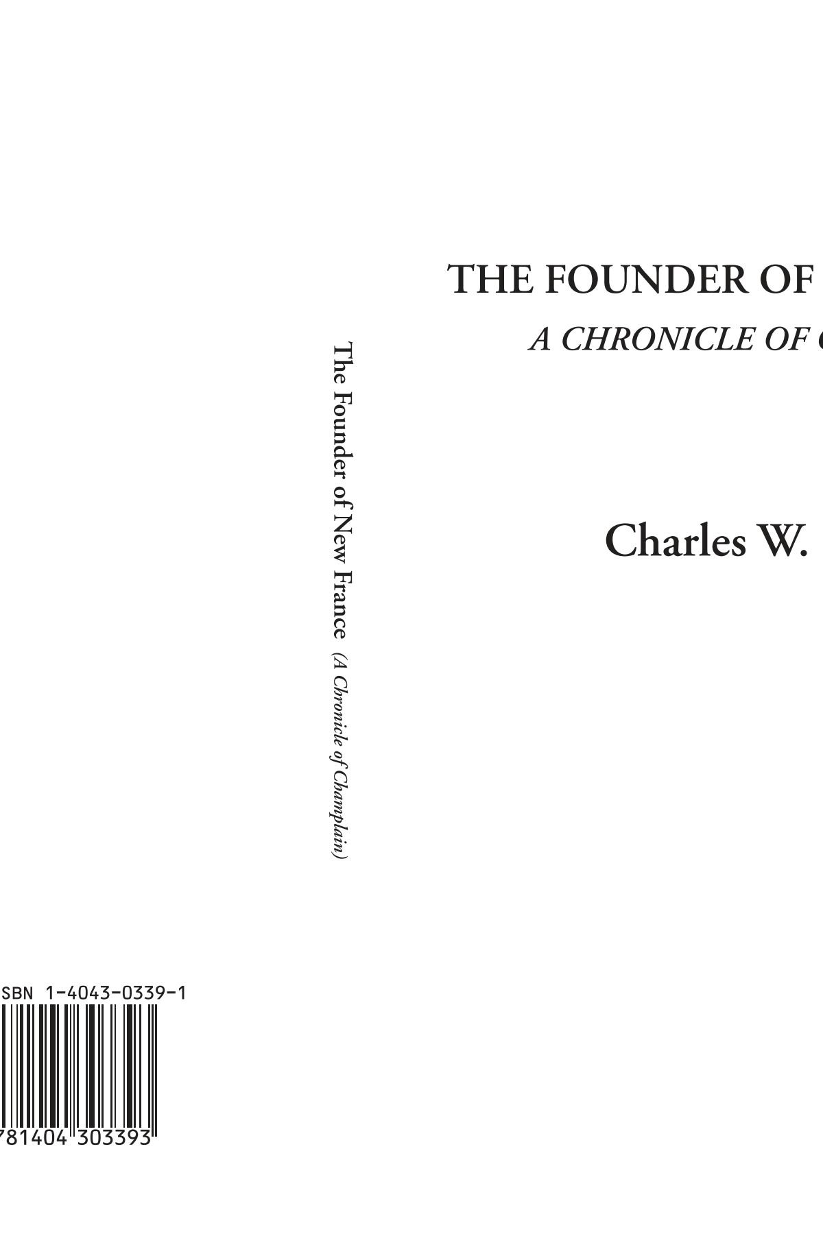 The Founder of New France (A Chronicle of Champlain) PDF