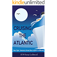 Cruising the Atlantic: Our Epic Journey from Barcelona to Miami