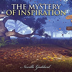 The Mystery of Inspiration Audiobook