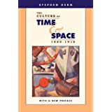 The Culture of Time and Space, 1880–1918: With a New Preface