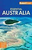 Fodor's Essential Australia: Fodor's Travel Guides