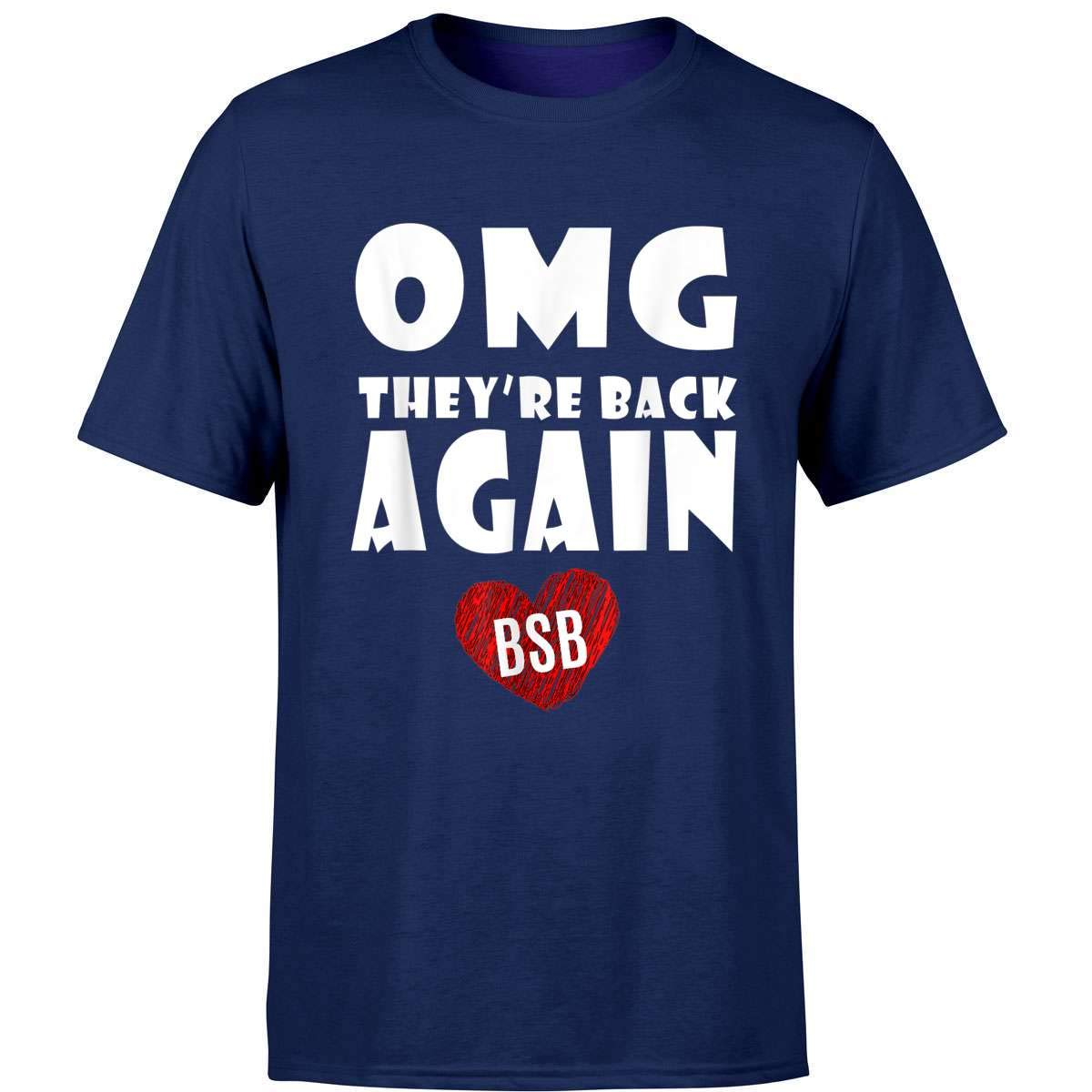 Boxbox Omg They Re Back Again Tshirt Backstreet Great T Shirt