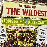 : Return Of The Wildest [ORIGINAL RECORDINGS REMASTERED]