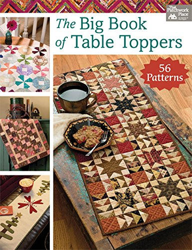 Quilted Table - The Big Book of Table Toppers