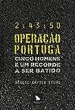 capa de Operação Portuga. Cinco Homens e Um Recorde a Ser Batido