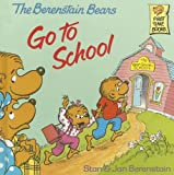 The Berenstain Bears Go to School, Stan Berenstain and Jan Berenstain, 0394937368