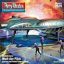 Welt der Pilze (Perry Rhodan 2929) Hörbuch von Michelle Stern Gesprochen von: Florian Seigerschmidt