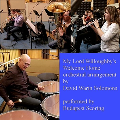 My Lord Willoughby's Welcome Home (Arr. for Woodwind, Brass and Timpani by David Warin Solomons)