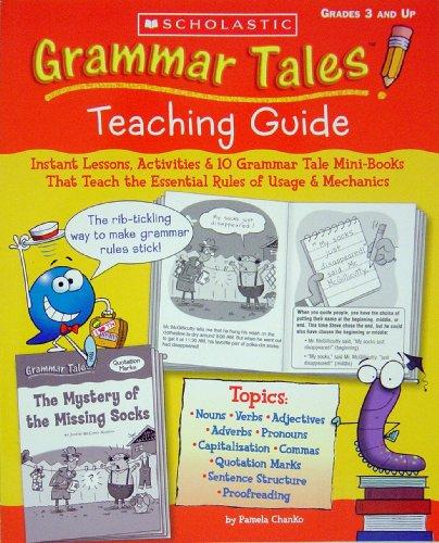 Grammar tales: teaching guide by pamela chanko.