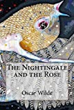img - for The Nightingale and the Rose Oscar Wilde book / textbook / text book