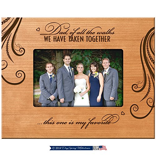 LifeSong Milestones Parent Wedding Thank You Gift Wedding Gift for Dad, Dad of All the Walks We Have Taken Together This One Is My Favorite 9.75 Inches Long X 7.75 Inches High (Cherry) ()