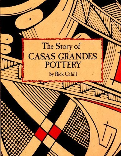 The Story of Casas Grandes Pottery (English and Spanish Edition)