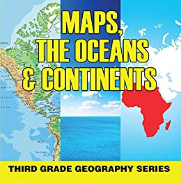 Amazon Com Maps The Oceans Continents Third Grade Geography