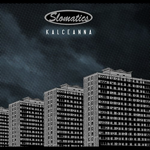 Slomatics - Kalceanna
