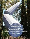 Wolfstein Sculpture Parks at Scripps Memorial Hospitals San Diego, Gerrit Greve, 1466291362