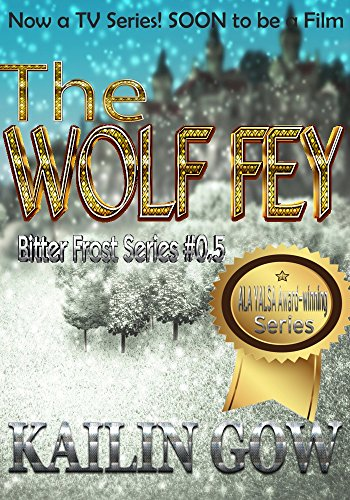 The Wolf Fey (Bitter Frost Series:  Wolf Fey #1)