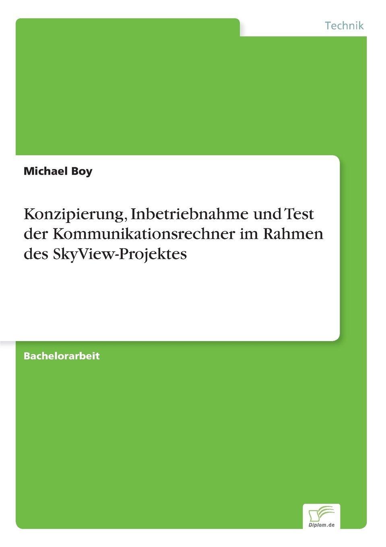 Konzipierung, Inbetriebnahme und Test der Kommunikationsrechner im ...