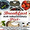 Breakfast for the Anti Inflammatory Diet