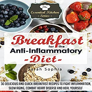 Breakfast for the Anti Inflammatory Diet Audiobook