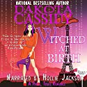 Witched at Birth: A Paris, Texas Romance Audiobook by Dakota Cassidy Narrated by Hollie Jackson