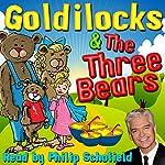 Goldilocks & The Three Bears | Robert Southey