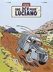 Une aventure de Jacques Gipar, Tome 3 : Une 2CV pour Luciano